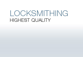 LOCKSMITHING - Highest quality