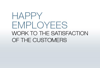 Happy employees work to the satisfaction of the customers